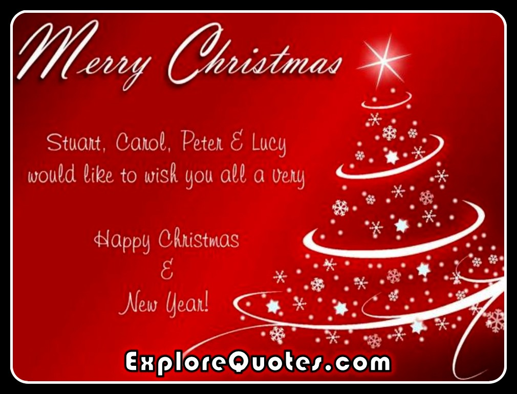 Christmas Card Sayings Quotes - Stuart, Carol, Peter And Lucy