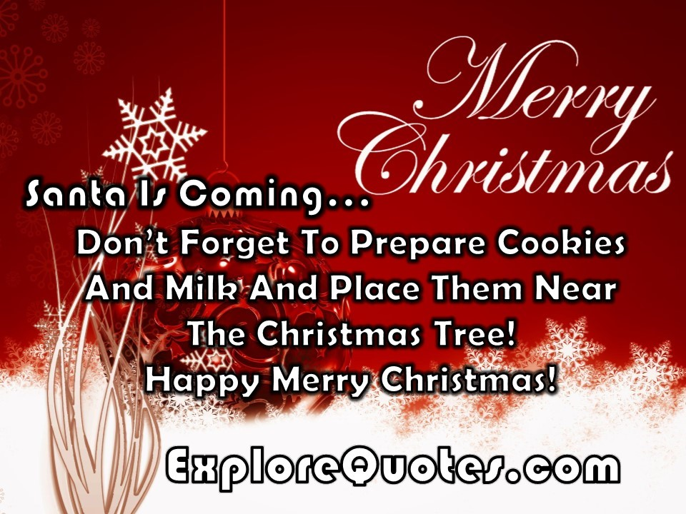 christmas quotes for cards santa is coming