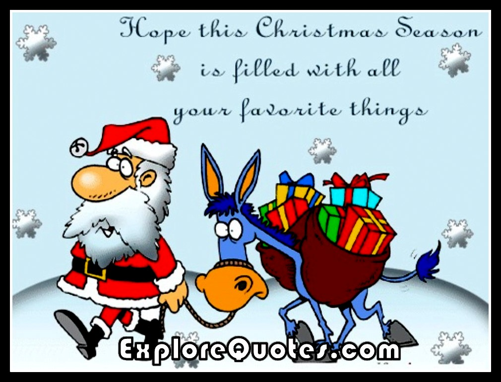 Funny Christmas Quotes - Hope this Christmas season