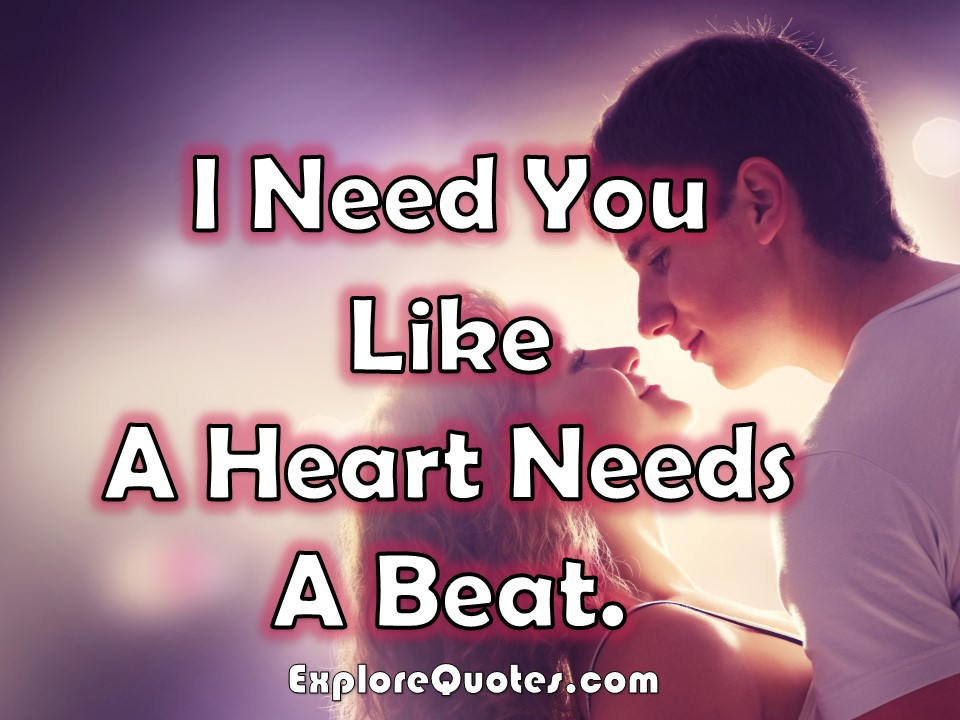 Love Picture SMS - I Need You Like A Heart Needs A Beat