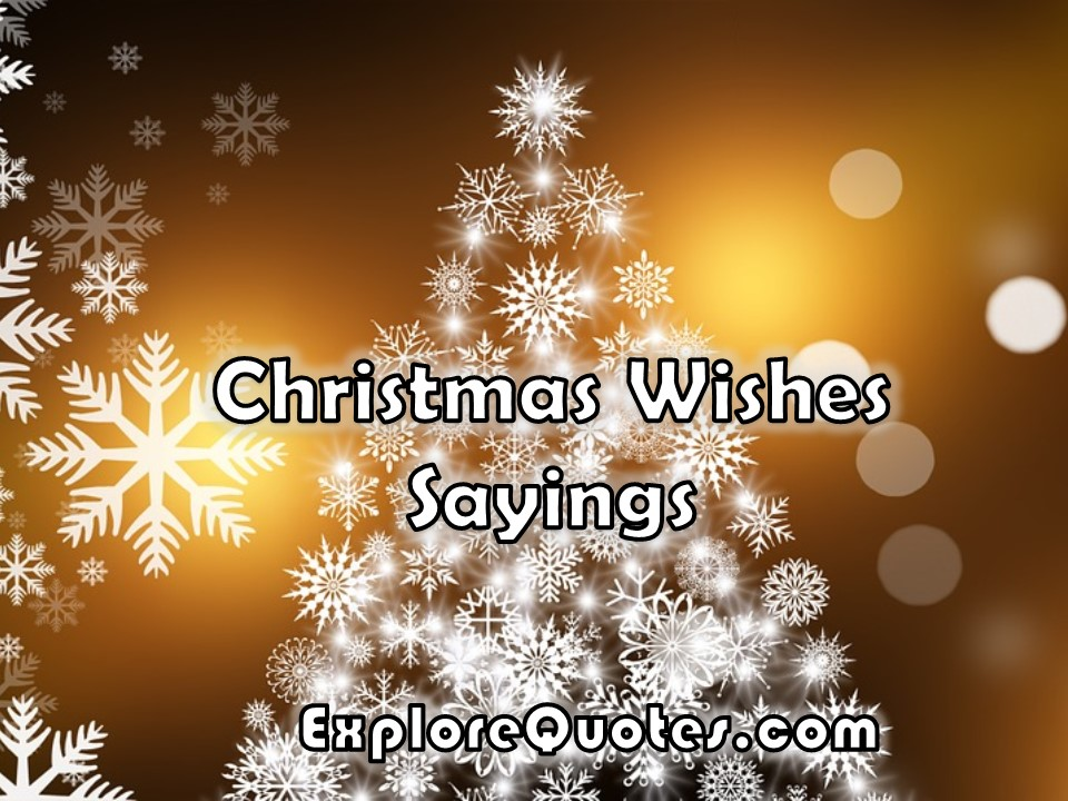 christmas wishes sayings explore quotes christmas wishes sayings explore quotes