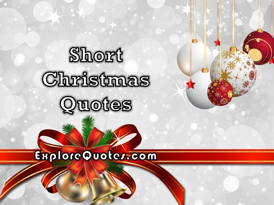 Short Christmas Quotes Explore Quotes