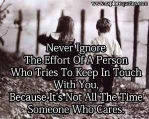 Never ignore The effort of a person
