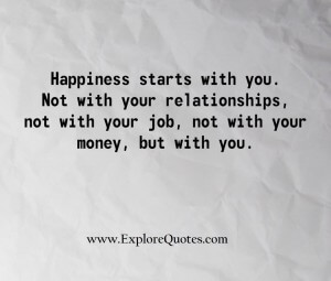 Happiness starts with you