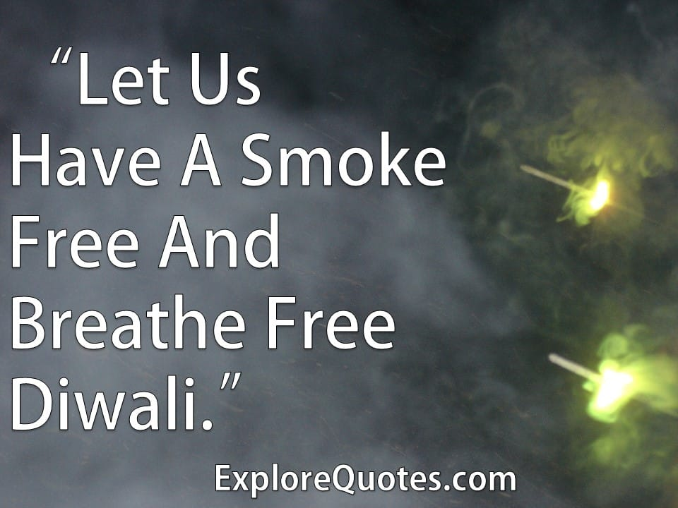 smoke free diwali - eco friendly diwali quotes