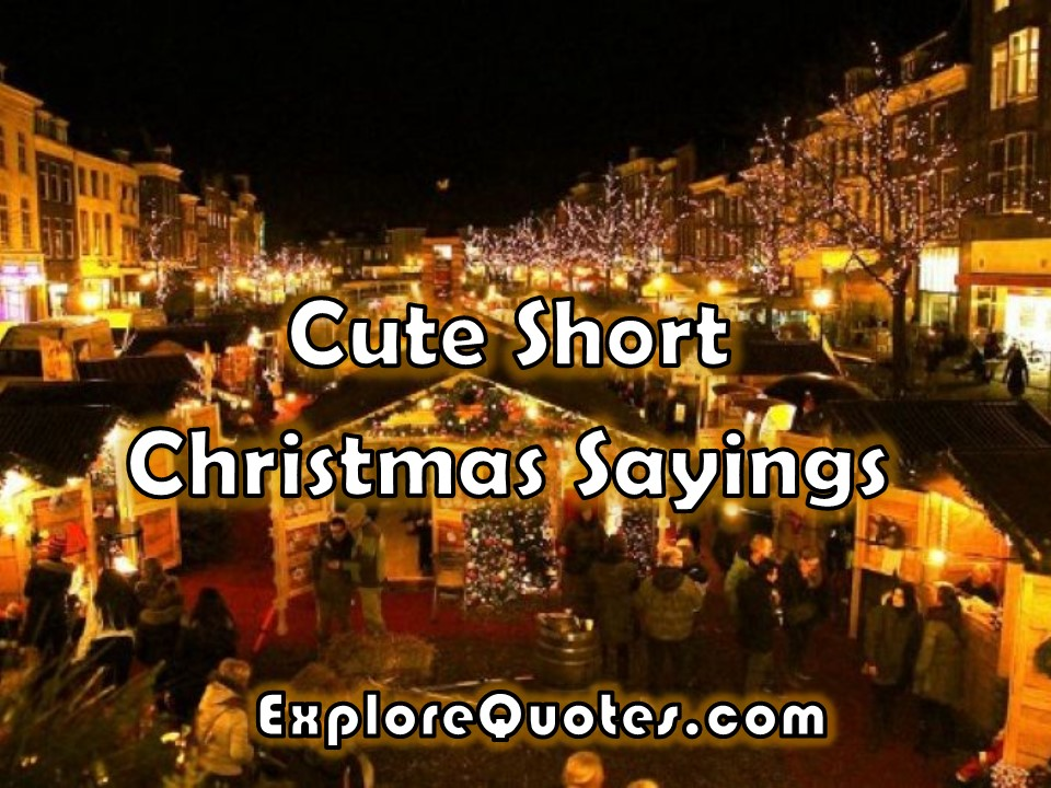 cute short christmas sayings - Short Christmas Sayings For Cards