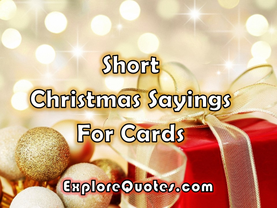 short christmas sayings for cards images pictures for whatsapp facebook - Short Christmas Sayings For Cards