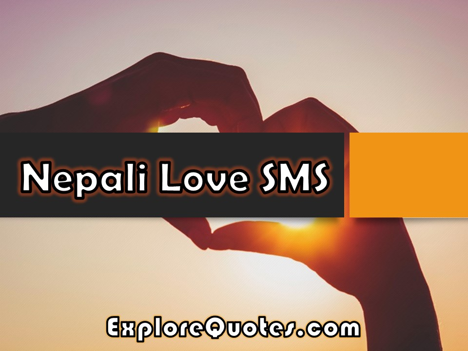 Nepali love sms nepali love messages for him and her 2018